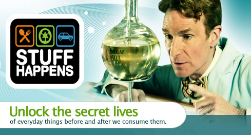 Bill Nye is back on TV in his new show title Stuff Happens. The show airs Tuesday nights on Planet Green- a new channel from Discovery Communications dedicated to presenting...