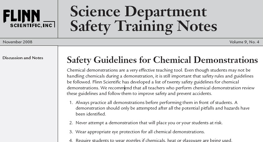 "Each month, Flinn Scientific provides ""Science Department Safety Training Notes"".  This month's notes are ""Safety Guidelines for Chemical Demonstrations."" From Flinn: Chemical demonstrations can produce attention-grabbing results that dramatically illustrate chemistry..."